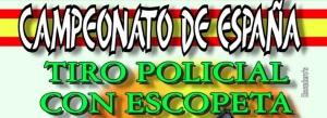CAMPEONATO ESPAÑA TIRO ESCOPETA